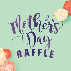 Mothers Day 2021 raffle square